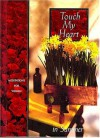 Touch My Heart in Summer (Meditations for women) - Jack Countryman, Terri A Gibbs