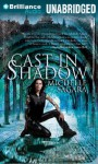 Cast in Shadow - Michelle Sagara