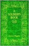 A Soldier's Book - Joanna Higgins