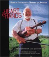 Hearts and Hands - Jake Jacobson, Konemann, Nancy Ellis