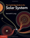 The Cambridge Guide to the Solar System - Lang