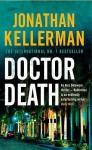 Doctor Death (Alex Delaware, #14) - Jonathan Kellerman