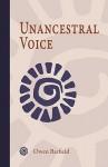 Unancestral Voice - Owen Barfield