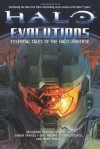 Halo: Evolutions: Essential Tales of the Halo Universe (Halo (Tor Hardcover)) - Tobias S. Buckell, Kevin Grace, Eric S. Nylund, Frank O'Connor, Karen Traviss, Fred Van Lente, Tessa Kum, B.K. Evenson, Jonathan Goff, Robt McLees, Eric Raab, Eric Nylund