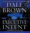 Executive Intent (Patrick McLanahan, #16) - Dale Brown, William Dufris