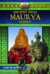 Ancient India Maurya Empire - John Bankston