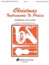 Christmas Instruments in Praise: C Instruments (Flute, Oboe & Others) - Lloyd Larson