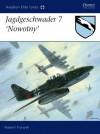 "Jagdgeschwader 7 ""Nowotny"" - Robert Forsyth, Jim Laurier"
