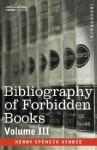 Bibliography of Forbidden Books 3 - Henry Spencer Ashbee