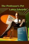 The Professor's Pet - Lance Edwards