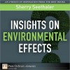 Insights on Environmental Effects - Sherry Seethaler