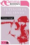 Tutta colpa del vento (e di un cowboy dagli occhi verdi) - Viviana Giorgi