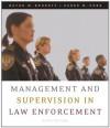 Management and Supervision in Law Enforcement - Wayne W. Bennett, Kären M. Hess
