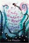 Emily Windsnap And The Monster From The Deep - Liz Kessler