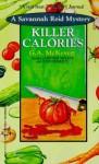 Killer Calories (A Savannah Reid Mystery #3) - G.A. McKevett