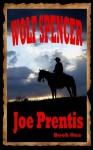 Wolf Spencer - Joe Prentis