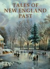 Tales of New England Past - Frank Oppel, Gene A. Smith