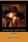 The Story of the Treasure Seekers (Dodo Press) - E. Nesbit