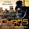 A New World: Chaos (A New World, 1) - John O'Brien, Christopher John Fetherolf