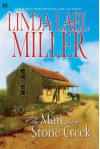 The Man from Stone Creek - Linda Lael Miller