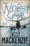 Worst Case - Jassy Mackenzie