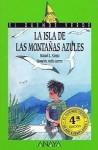La Isla de las Montanas Azules = Blue Island Mountain - Manuel L. Alonso