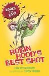 Robin Hood's Best Shot - Ian Whybrow