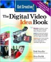 Get Creative! the Digital Video Idea Book [With CDROM] - Todd Stauffer, Nina Parikh