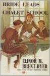 Bride Leads the Chalet School - Elinor M. Brent-Dyer