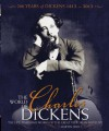 The World of Charles Dickens: The Life, Times and Works of the Great Victorian Novelist - Martin Fido