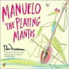 Manuelo, The Playing Mantis - Don Freeman