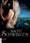Nachtschwingen - Thea Harrison, Simone Heller