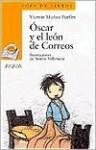 Oscar Y El Leon De Correos - Vicente Muñoz Puelles, Noemi Villamuza