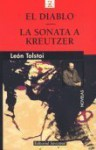 El Diablo ; La Sonata a Kreutzer - Leo Tolstoy, Leo Tolstoy