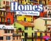Homes in Many Cultures - Heather Adamson, Gail Saunders-Smith