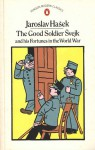 The Good Soldier Svejk and His Fortunes in the World War - Jaroslav Hašek, Jaroslav Hašek, Cecil Parrott