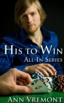His to Win (All-In) - Ann Vremont