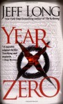 Year Zero: A Novel - Jeff Long