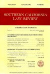 Southern California Law Review: Interpretation Symposium (Vol. 58, No. 1) - Editors of the Southern California Law Review, Christopher D. Stone, Geoffrey Joseph, Mark Poster, Renato Rosaldo, Robert L. Thomas, Ronald R. Garet, David Couzens Hoy, Owen M. Fiss, Paul G. Chevigny, Thomas C. Grey, David Kennedy