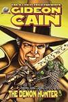 Gideon Cain - Van Allen Plexico, I. A. I. A. Watson, Scott Harris