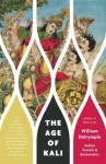 The Age of Kali (Vintage) - William Dalrymple