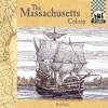 The Massachusetts Colony (Colonies) - Bob Italia