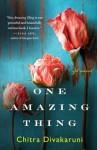 One Amazing Thing - Chitra Divakaruni