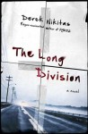 The Long Division - Derek Nikitas