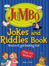 Jumbo Jokes and Riddles Book: Hours of Gut-Busting Fun! - Beth L. Blair