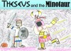 Theseus and the Minotaur (Classics for kids!) - Peter Wright