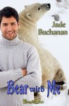 Bear With Me - Jade Buchanan