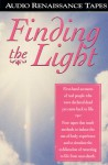 Finding The Light - Richard Stack, Raymond Moody, Stephen LaBerge, Robert A. Monroe