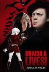 Dracula Lives! - Joshua Reynolds
