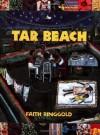Tar Beach (Caldecott Honor Book) - Faith Ringgold